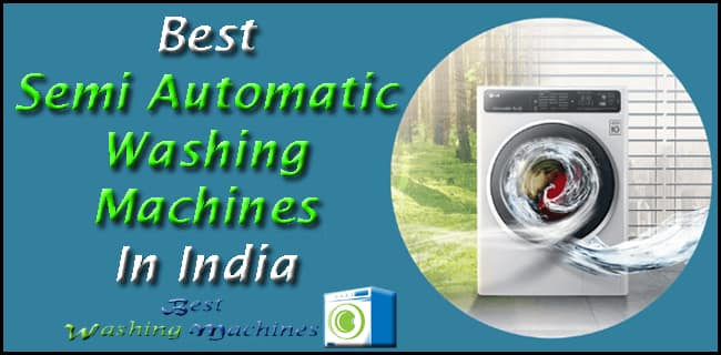 Best-Semi-Automatic-Washing-Machines-in-India