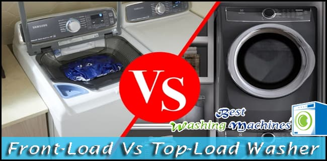 Front-Load Vs Top-Load Washer