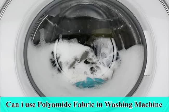 Can I use the Washing Machine if I have to Wash the Polyamide?