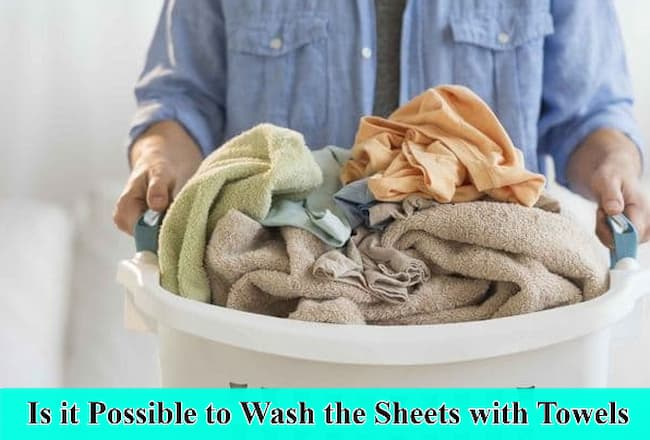 Is it Possible to Wash the Sheets with Towels