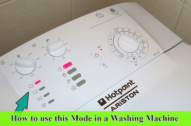 How to use this Mode in a Washing Machine?